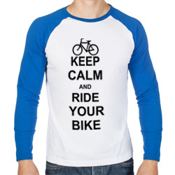Keep calm and ride your bike
