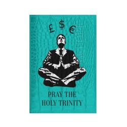 Pray the holy trinity