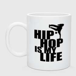 Hip hop is my life
