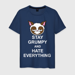 Stay grumpy and hate everything