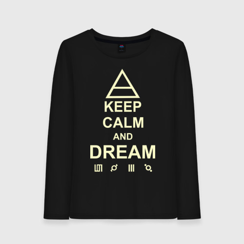 Keep calm and dream 30 Seconds to Mars (glow)