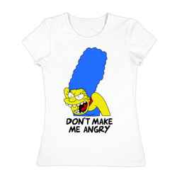 Don\'t make me angry!