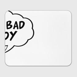I am bad boy