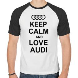 Keep calm and love audi