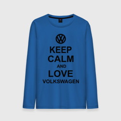 keep calm and love volkswagen.