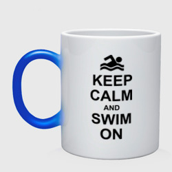 Keep calm and swim on.