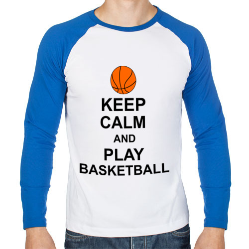 Keep calm and play basketball.