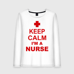 Keep calm i\'m a nurse