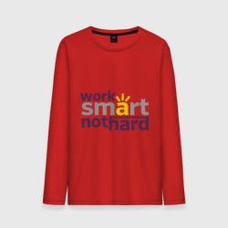 Work smart, not hard