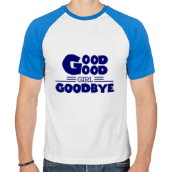 Good girl goodbye