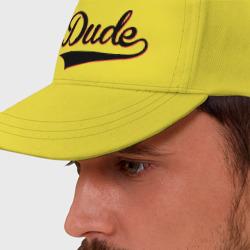 Hey, Dude!