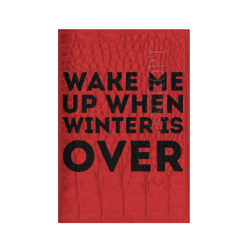 Wake up when winter over