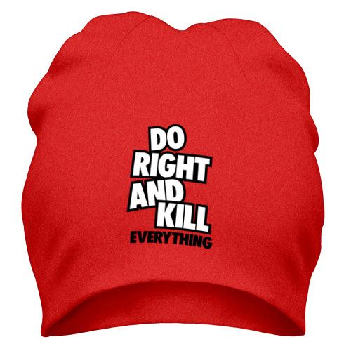 Do Right and Kill