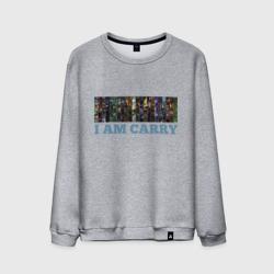 I am carry