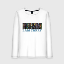 I am carry