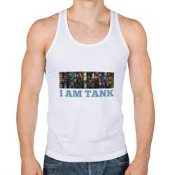 I am tank