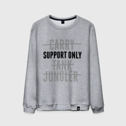 Support only