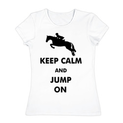 Keep Calm - конный спорт - лошади - интернет магазин Futbolkaa.ru