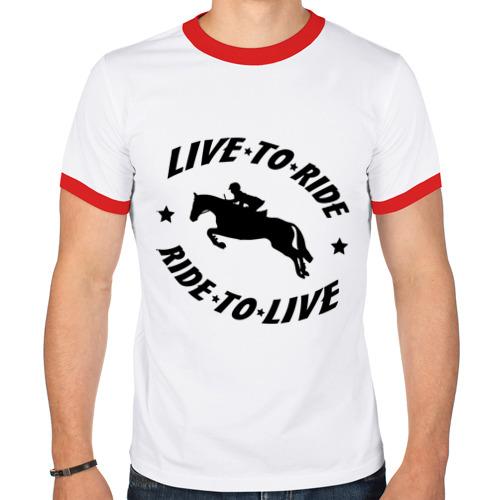 Мужская футболка рингер  Фото 01, Live to ride - конный спорт - лошади