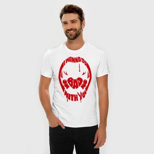 Мужская футболка премиум  Фото 03, Хочу делать плохие вещи с тобой