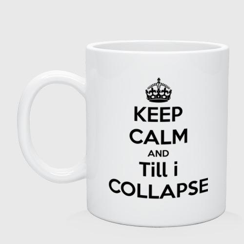 Till i collapse