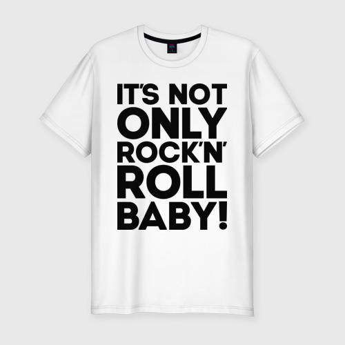 Мужская футболка премиум  Фото 01, It's not only rock'n' roll
