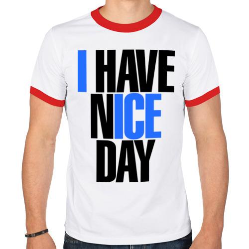 Мужская футболка рингер  Фото 01, I have nice day