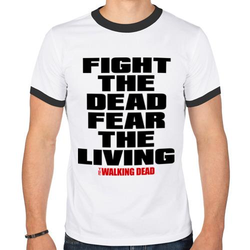 Мужская футболка рингер  Фото 01, Fight the dead