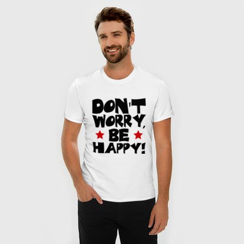 Мужская футболка премиум  Фото 03, Don't worry, будь happy!