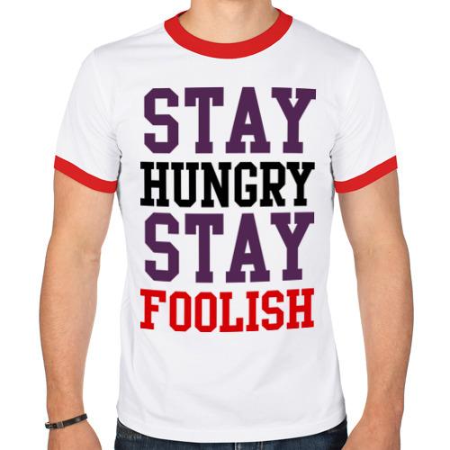 Мужская футболка рингер  Фото 01, Stay hungry stay foolish