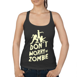 Don't worry be zombie