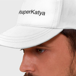 #superKatya