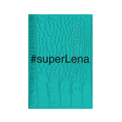 #superLena