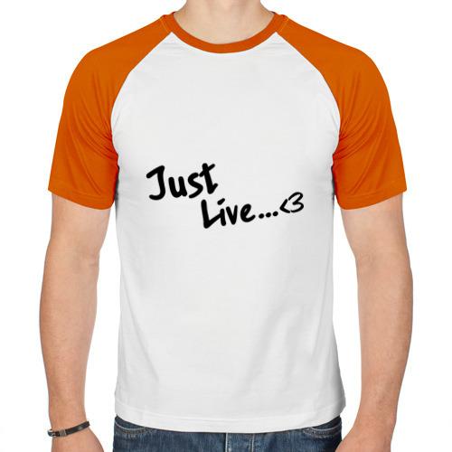 Мужская футболка реглан  Фото 01, Просто жить (Just live)