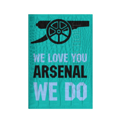 we love you arsenal we do