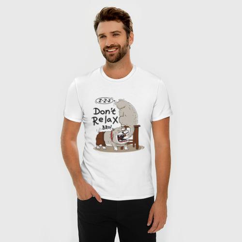 Мужская футболка премиум  Фото 03, Don't Relax Bro