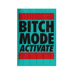 Bitch Mode