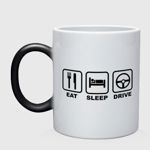Eat Sleep Drive