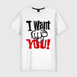 I want you!