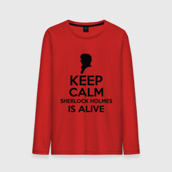Keep calm Sherlock is alive