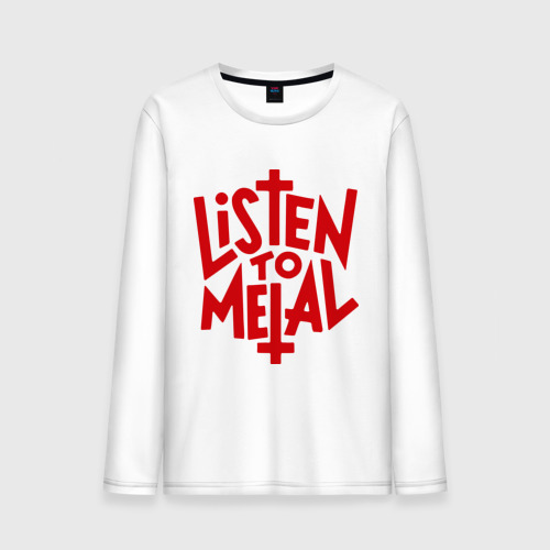 Мужской лонгслив хлопок  Фото 01, Listen to metal