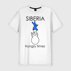 Siberia Hungry times