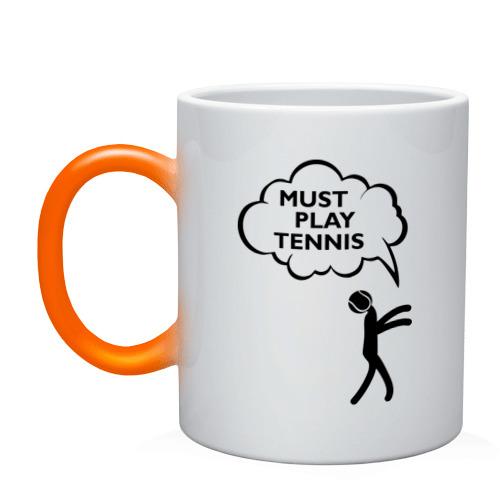 Must play tennis