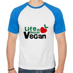 Vegan life is better