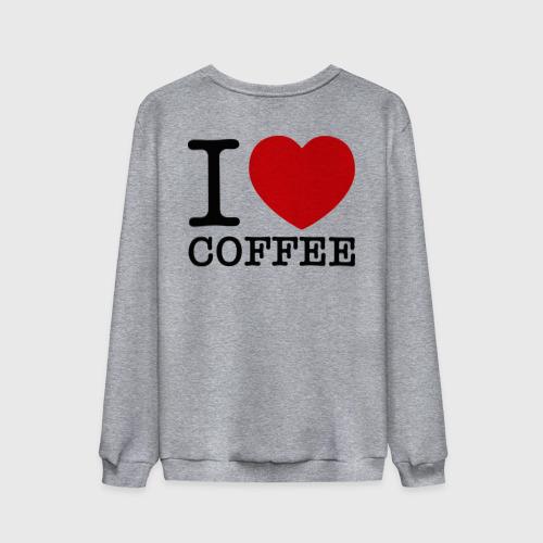 Мужской свитшот хлопок  Фото 02, I love coffee