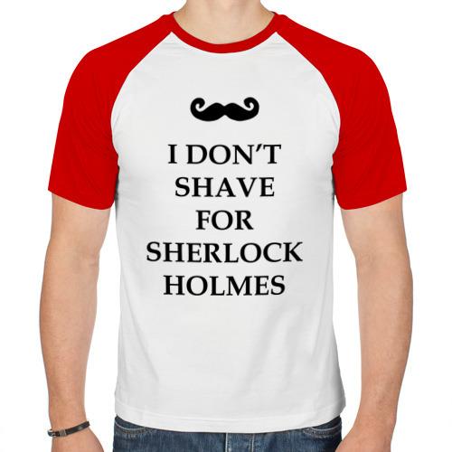Мужская футболка реглан  Фото 01, I don't shave for Sherlock Holmes
