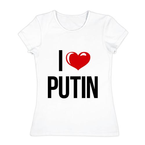 Женская футболка хлопок I love Putin
