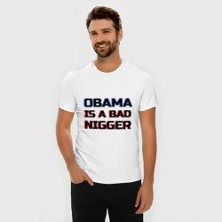 Obama is a bad nigger