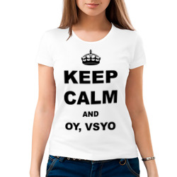 Keep calm and oy vsyo