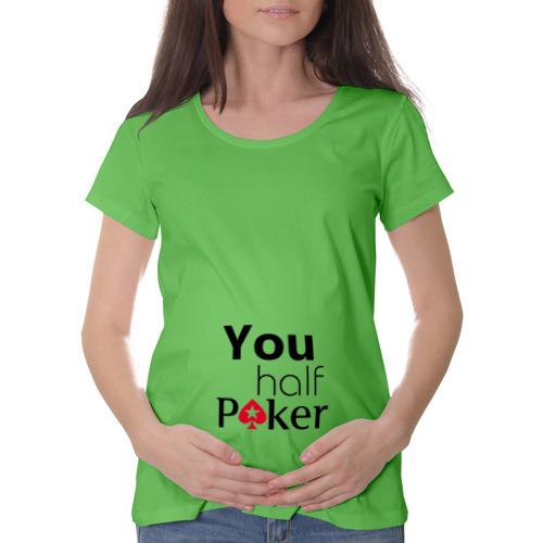 You half Poker